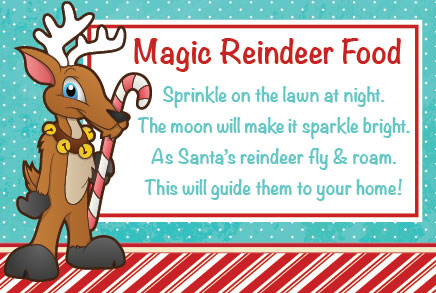 Stop in for your FREE Magic Reindeer Food!